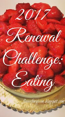 2017 Renewal Challenge: Eating