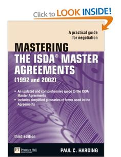 Mastering the ISDA Master Agreements  http://www.amazon.co.uk/Mastering-ISDA-Master-Agreements-Negotiation/dp/0273725203/ref=pd_bxgy_b_img_z
