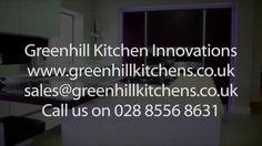Greenhill kitchens  www.greenhillkitchens.co.uk | 02885568631
