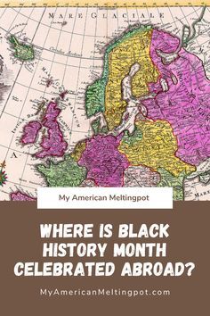 Black History Month isn't just an American celebration. Several countries in Europe are now celebrating Black History Month too. But it's not always in February! Getting Ready To Move, Black History Month, Teaching Kids, Raising, Countries, February, Celebration, Europe, American
