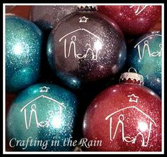 Glitter ornaments - she used vinyl for the nativity but think I could do it with a paint pen?
