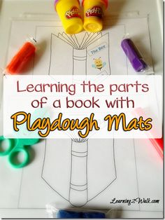 Want to help your kids learn the different parts of a book? Try using these parts of a book playdough mats Preschool Learning Activities, Play Based Learning, Literacy Activities, Kids Learning, Preschool Kindergarten, Toddler Preschool, Literacy Centers, Early Literacy, Kindergarten Reading
