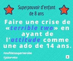 Superpouvoir ou dédoublement de la personnalité??? #viedemaman 14 Year Old, Mom, Quotes