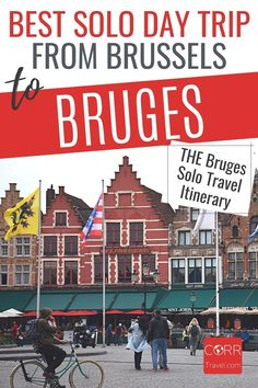 One Day in #Bruges is enough to see the top sights using my Bruges 1 day itinerary. Top solo travel itinerary and tips ideal for your over 40 travel and solo travel Bruges day trip from #Brussels #Belgium. By @CORRTravel #CORRTravel Solo Travel Itinerary | Travel Itinerary | Solo Travel Tips | Solo Travel Destinations | Solo Travel Safety | Belgium Travel Guide | Travel Planning | Travel Tips and Tricks | Over 40 Travel