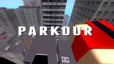 Parkour - Roblox Custom Map, The Millions, Parkour, Level Up, The Expanse, Improve Yourself, Explore, Learning, Games