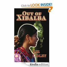 Out of Xibalba by Liz Coley. $4.10. 271 pages. Publisher: LC Teen (July 9, 2011). Author: Liz Coley