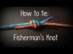 How to tie a Fisherman's Knot - YouTube