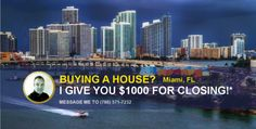 Buying a House in Miami, Message Me, Joe Moya, Realtor, (786) 571-7232