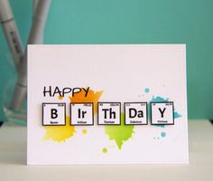 Your Next Stamp: Periodically Nerdy stamp set Creative Birthday Cards, Birthday Cards For Friends, Bday Cards, Happy Birthday Cards, Diy Birthday, Birthday Gifts, Simple Birthday Cards, Card Birthday, Creative Cards