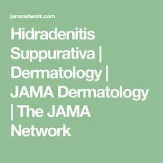 Hidradenitis Suppurativa   Dermatology   JAMA Dermatology   The JAMA Network