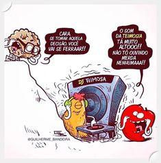 Encontre o equilíbrio entre a razão e o coração Heart Vs Mind, Good Humor, Funny Cartoons, Funny Posts, Words Quotes, Flirting, Texts, Haha, Hilarious