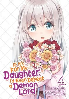 Buy If It's for My Daughter, I'd Even Defeat a Demon Lord (Manga) Vol. 4 by CHIROLU, Hota and Read this Book on Kobo's Free Apps. Discover Kobo's Vast Collection of Ebooks and Audiobooks Today - Over 4 Million Titles! Chica Anime Manga, Anime Couples Manga, Anime Neko, Anime Girl Cute, Kawaii Anime Girl, Anime Art Girl, Anime Character Names, Loli Kawaii, Harry Potter Anime