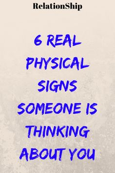 6 Real Physical Signs Someone is Thinking About You Signs He Loves You, Signs Guys Like You, A Guy Like You, Love Signs, Sign Of Love, How To Forget Someone, Someone Like You, How To Know, Liking Someone Quotes