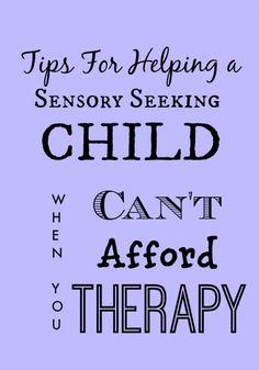 Tips for Helping a Sensory Seeking Child