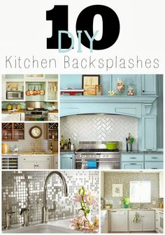 10 DIY Kitchen Backsplash Ideas.  Look no further for inspiration to update your kitchen! #DIY #kitchen