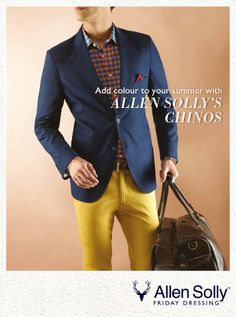 Something beautiful is on the horizon.   This summer, Allen Solly adds colour with Chinos.