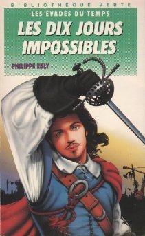 Les dix jours impossibles (Philippe Ebly)