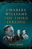 Charles Williams : the third Inkling