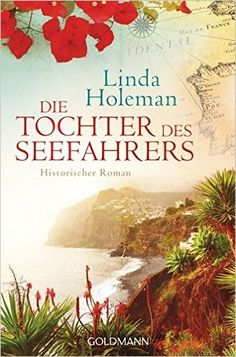 Die Tochter des Seefahrers: Historischer Roman: Amazon.de: Linda Holeman, Claudia Franz: Bücher