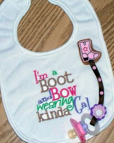 Baby Girl Binky Bib   Boot and Bow / Pacifier by LittleTexasBabes, $18.00