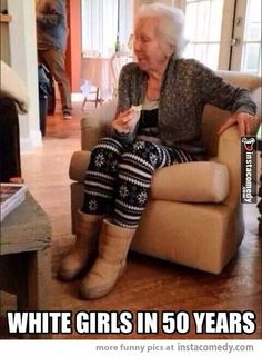 50 years from now. Lmao! just not as cute as you think! Hahaha