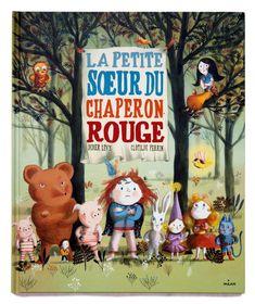 Texte de Didier Levy. Le Petit Chaperon rouge. Illustration by Clotilde Perrin