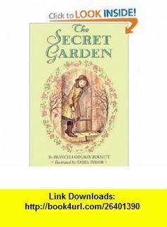 The Secret Garden Frances Hodgson Burnett, Tasha Tudor , ISBN-10: 0397321651  ,  , ASIN: B000AI4JXQ , tutorials , pdf , ebook , torrent , downloads , rapidshare , filesonic , hotfile , megaupload , fileserve