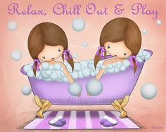 Relax chill out and play kids bath art wall decor bathroom poster art lavender girls bathroom art sisters bahroom bubbles art decor