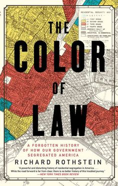 The NOOK Book (eBook) of the The Color of Law: A Forgotten History of How Our Government Segregated America by Richard Rothstein at Barnes & Noble.