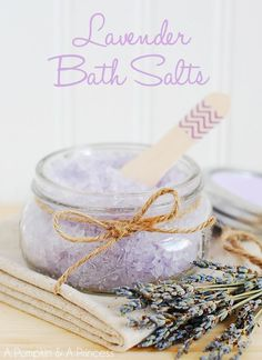Homemade Lavender Bath Salts - use mason jars to give as a gift!