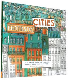 In this geometric coloring book, cities like New York, London, Paris, and Tokyo are captured in mesmerizing, aerial views. Artist Steve McDonald captured the architectural buildings in mandala form, which creates hypnotic effects colorists will enjoy. ($10.92; amazon.com)