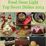 Food Done Light's Top 10 Healthy Sweet Recipes 2013