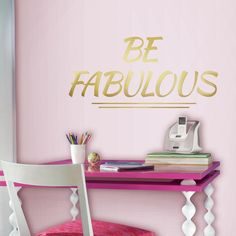 5 in. x 11.5 in. Be Fabulous Quote 8-Piece Peel and Stick Wall Decal, Gold