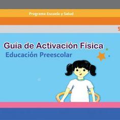 1 Educación Preescolar   2 La Guía de Activación Física. Educación Preescolar fue elaborada por la Dirección General de Desarrollo de Coordinación General. http://slidehot.com/resources/activacion-preescolar-1.22584/