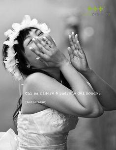 SMILE  CHI SA RIDERE E' PADRONE DEL MONDO foto matrimonio e parole