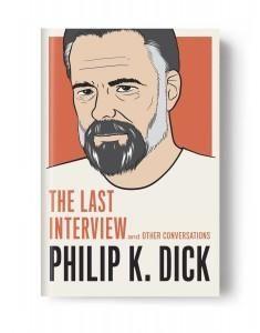 Excerpt: Philip K. Dick's Last Interview - Particle News