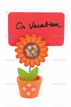 On vacation ...  clip, concept, escape, flower, freedom, handwriting, holiday, idea, journey, leaf, memo, message, note, notepaper, on vacation, paper, pot, reminder, rest, sheet, sign, stationery, sunflower, symbol, text, tourism, travel, vacation, vacations, white background, word, write, writing