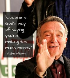 Robin Williams Quotes About Life Captivating 34 Robin Williams Quotes On Life And Laughter  Robin Williams