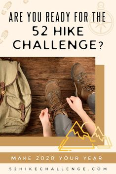Are you ready to take The 52 Hike Challenge? Improve your fitness, take better photos to share, explore more, improve your mental health, and have a more interesting life. Let's make 2020 your best year yet! Backpacking Tips, Hiking Tips, Hiking Gear, Hiking Backpack, Kayak Camping, Camping And Hiking, Camping Life, Family Camping, Hiking Training