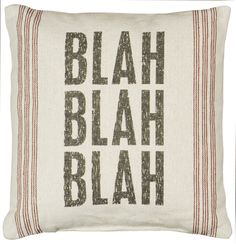 "Rustic ""Blah Blah"" Linen Accent Pillow"
