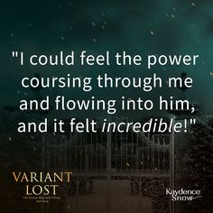 """""""I could feel the power coursing through me and flowing into him, and it felt incredible!"""" Variant Lost, Paranormal Romance #bookstagram #romance #kindle #ebook #newadult #contemporaryromance #writersofinstagram #reader #kindleunlimited #books #womensfiction #author #kindleunlimited #quote #kindlequote Paranormal Romance, Bookstagram, Book 1, Kindle, Love Quotes, Writer, Felt, Author, The Incredibles"""