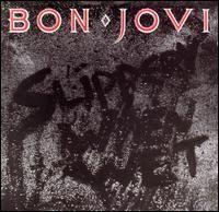 Bon Jovi - Slippery When Wet, 1986 (Wikipédia, a enciclopédia livre) - (www.bonjovi.com)