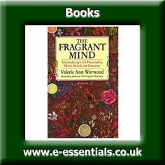 Fragrant Mind Book Author Ann Worwood Valerie Ann Worwoods The Fragrant Pharmacy has become the classic encyclopedia of aromatherapy and essential