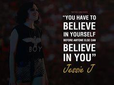 Jessie j quote <3