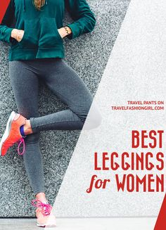 bf88fc58b1dab8 Best Leggings for Women  Top 10 Choices for Travel