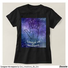 T-shirt femme Longue vie espace T Shirts With Sayings, Geek Stuff, Mens Tops, Fashion, Woman, Geek Things, Moda, La Mode, Fasion