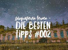 Fotografieren Lernen: Die Besten Tipps – Nummer #002: Sehen lernen | ig-fotografie - Foto Blog