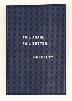 Fail again. Fail better cc @Rebecca Redston Rad