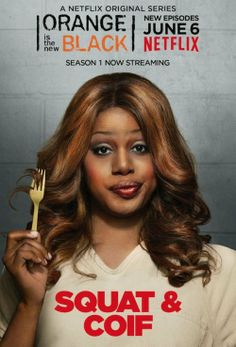 "Orange is the New Black Poster  ""Squat & Coif"" - Serienposter zu Orange is the New Black. Es zeigt Laverne Cox in ihrer Rolle als Sophia Burset."