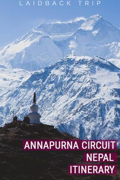 Annapurna Circuit Itinerary | How to trek the Annapurna Circuit without a guide | Plan your next adventure with our personally experienced itinerary | #itinerarytravel #annapurnacircuit #travel #nepal #nepalguide